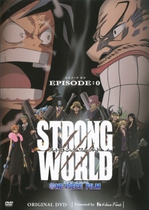 Ван-Пис OVA-2 / One Piece Film: Strong World - Episode 0 [OVA][RUS,JAP+SUB][2010][приключения, комедия, драма][DVDRip][Любительская]
