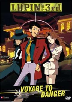 Lupin III: Voyage to Danger / Люпен III: Опасный вояж (спецвыпуск 05) [1993]